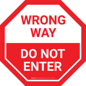 Stop Sign - Wrong Way Do Not Enter - Floor Sign