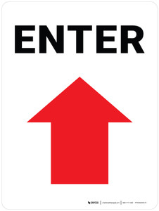Enter with Arrow Up Portrait - Wall Sign