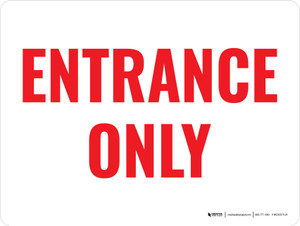 Entrance Only Red Text Landscape - Wall Sign