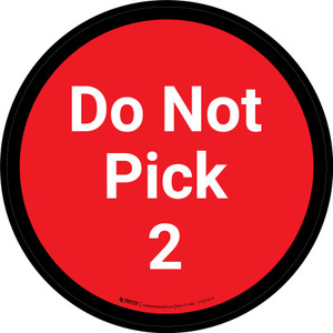 Do Not Pick 2 - Red Circle - Floor sign