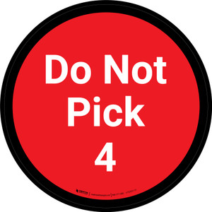 Do Not Pick 4 - Red Circle - Floor sign
