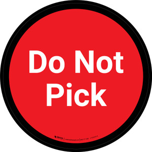 Do Not Pick - Red Circle - Floor sign