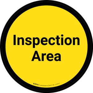 Inspection Area - Yellow Circle - Floor sign