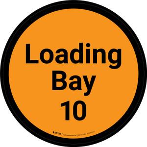 Loading Bay 10 - Orange Circle - Floor sign