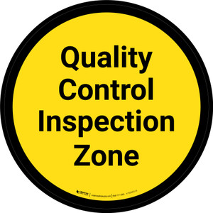 Quality Control Inspection Zone - Yellow Circle - Floor sign