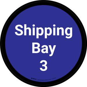 Shipping Bay 3 - Blue Circle - Floor sign