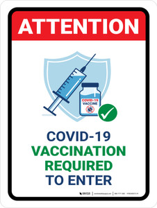 Attention: Covid-19 Vaccination Required To Enter with Icon Portrait - Wall Sign