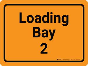 Loading Bay 2 Orange Landscape - Wall Sign