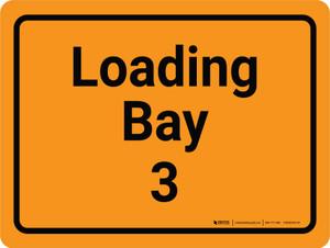 Loading Bay 3 Orange Landscape - Wall Sign