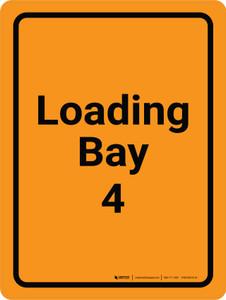 Loading Bay 4 Orange Portrait - Wall Sign