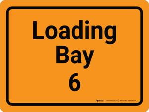 Loading Bay 6 Orange Landscape - Wall Sign