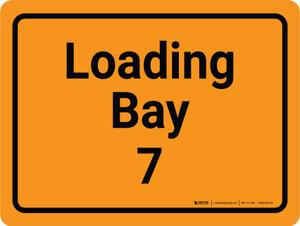 Loading Bay 7 Orange Landscape - Wall Sign