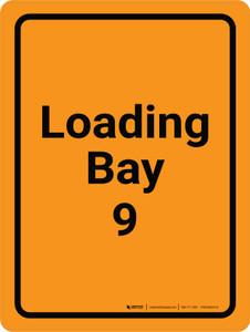 Loading Bay 9 Orange Portrait - Wall Sign