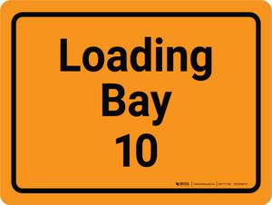 Loading Bay 10 Orange Landscape - Wall Sign