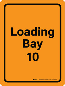 Loading Bay 10 Orange Portrait - Wall Sign