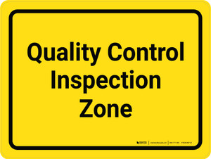 Quality Control Inspection Zone Yellow Landscape - Wall Sign