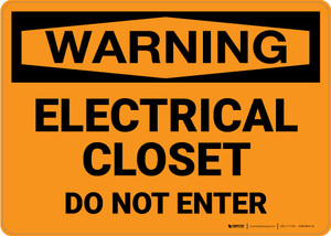 Warning: Electrical Closet Do Not Enter - Wall Sign