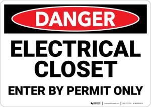 Danger: Electrical Closet Enter By Permit Only - Wall Sign