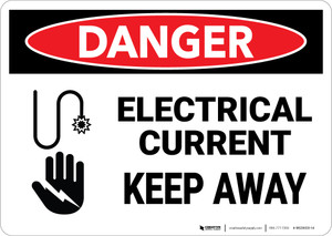 Danger: Electrical Current Keep Away - Wall Sign