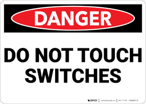 Danger: Electrical Do Not Touch Switches - Wall Sign