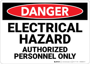 Danger: Electrical Hazard Authorized Personnel Only - Wall Sign