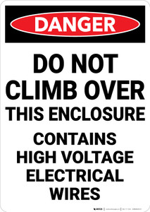 Danger: Do Not Climb Contains High Voltage - Wall Sign
