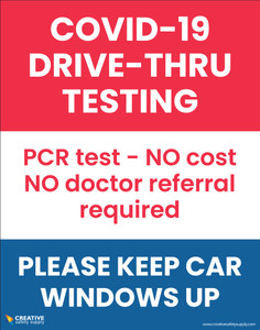 Covid-19 Drive Thru Testing/PCR Test - NO Cost NO Doctor Referral Required - Poster