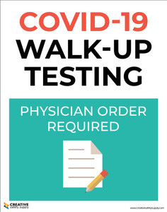 Covid-19 Walk-up Testing - Line Forms Here/Masks & Social Distancing Required - Poster