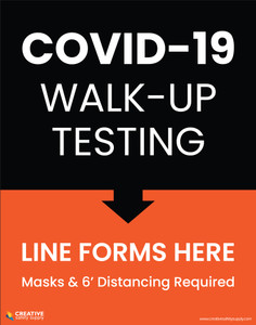 Covid-19 Walk-Up Testing - Poster