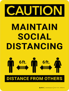 Caution: Maintain Social Distancing - 6 ft Distance From Others Portrait - Wall Sign