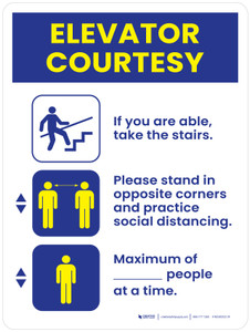 Elevator Courtesy - Take Stairs, Social Distancing, Maximum Amount of People at a Time Portrait - Wall Sign