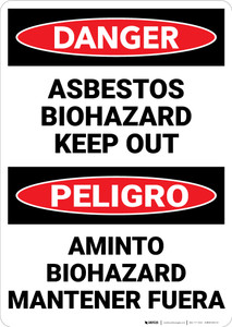 Danger: Asbestos Biohazard Keep Out Bilingual - Wall Sign
