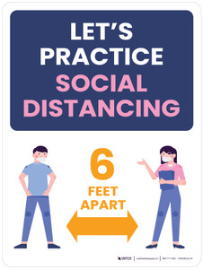 Let's Practice Social Distancing - 6 Feet Apart with Graphic Portrait - Wall Sign