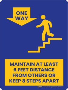 Maintain At Least 6 Feet Distance From Others or Keeps 8 Steps Apart Stairs - One Way Down Portrait - Wall Sign
