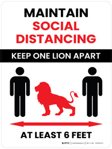 School Safety: Maintain Social Distancing Keep One Lion Apart Portrait - Wall Sign