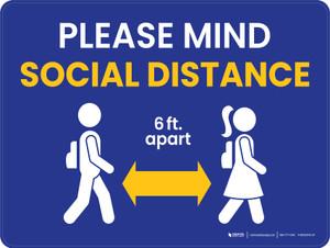 School Safety: Please Mind Social Distance/6 ft Apart Blue Landscape - Wall Sign