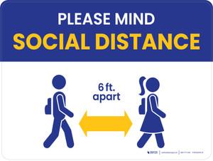 School Safety: Please Mind Social Distance/6 ft Apart Landscape - Wall Sign