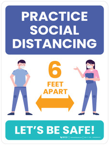 School Safety: Practice Social Distancing 6 Feet Apart - Let's Be Safe Portrait - Wall Sign
