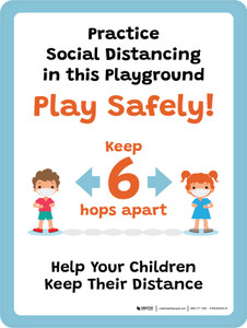 School Safety: Practice Social Distancing in This Playground - Play Safetly! Portrait - Wall Sign