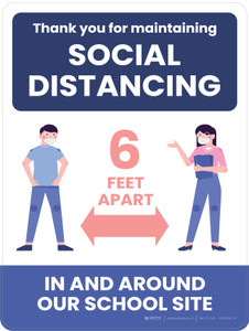 Thank You for Maintaining Social Distancing - 6 Feet Apart In and Around Our School Site School Portrait - Wall Sign