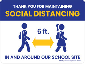 Thank You for Maintaining Social Distancing - 6 Feet Apart In and Around Our School Site School Landscape - Wall Sign