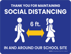 Thank You for Maintaining Social Distancing - 6 Feet Apart In and Around Our School Site School Blue Landscape - Wall Sign