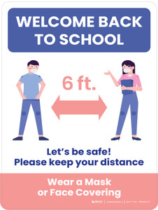 Welcome Back To School: Let's be Safe! Please Keep Distance/Wear a Mask Portrait - Wall Sign