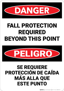 Danger: Fall Protection Required Beyond This Point Bilingual - Wall Sign