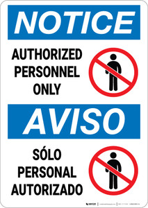 Notice: Authorized Personnel Only With Graphic Bilingual Spanish - Wall Sign