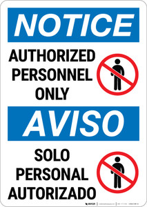 Notice: Admittance Authorized Personnel Bilingual Spanish - Wall Sign
