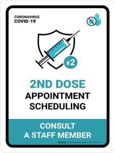 2nd Dose Appointment Scheduling - Consult a Staff Member Portrait - Wall Sign
