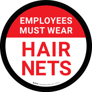 Employees Must Wear Hair Nets Red Circular - Floor Sign