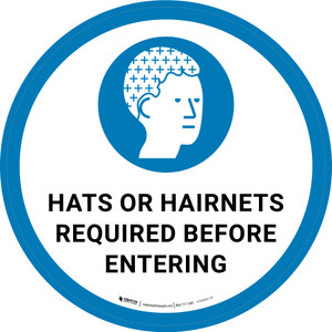 Hats or Hairnets Required Before Entering with Icon Circular - Floor Sign