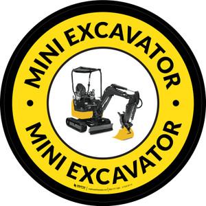Mini Excavator Yellow Circular - Floor Sign